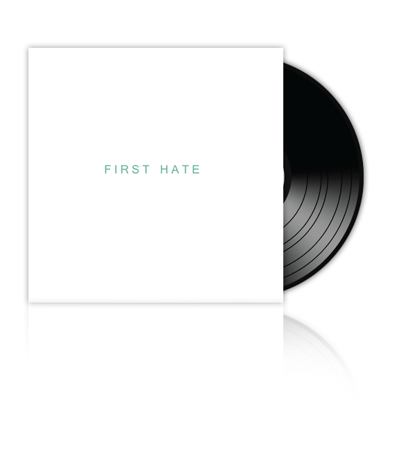 FIRST HATE - Self Titled - 10inch EP