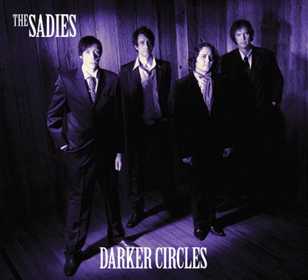 THE SADIES Music - Darker Circles CD - 2010 - FIRST 15 COPIES ARE SIGNED!