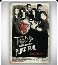 TODD and THE BOOK OF PURE EVIL -Season Premiere I- Oversized Poster