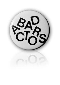 BAD ACTORS Pin