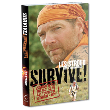 Survivorman Book - Les Stroud SURVIVE!