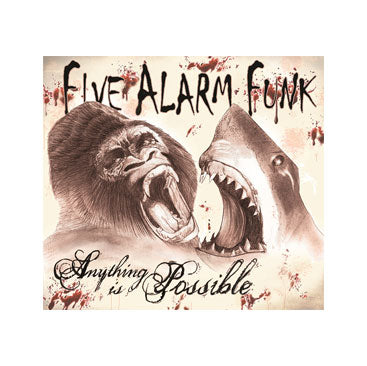 Five Alarm Funk - Anything Is Possible CD