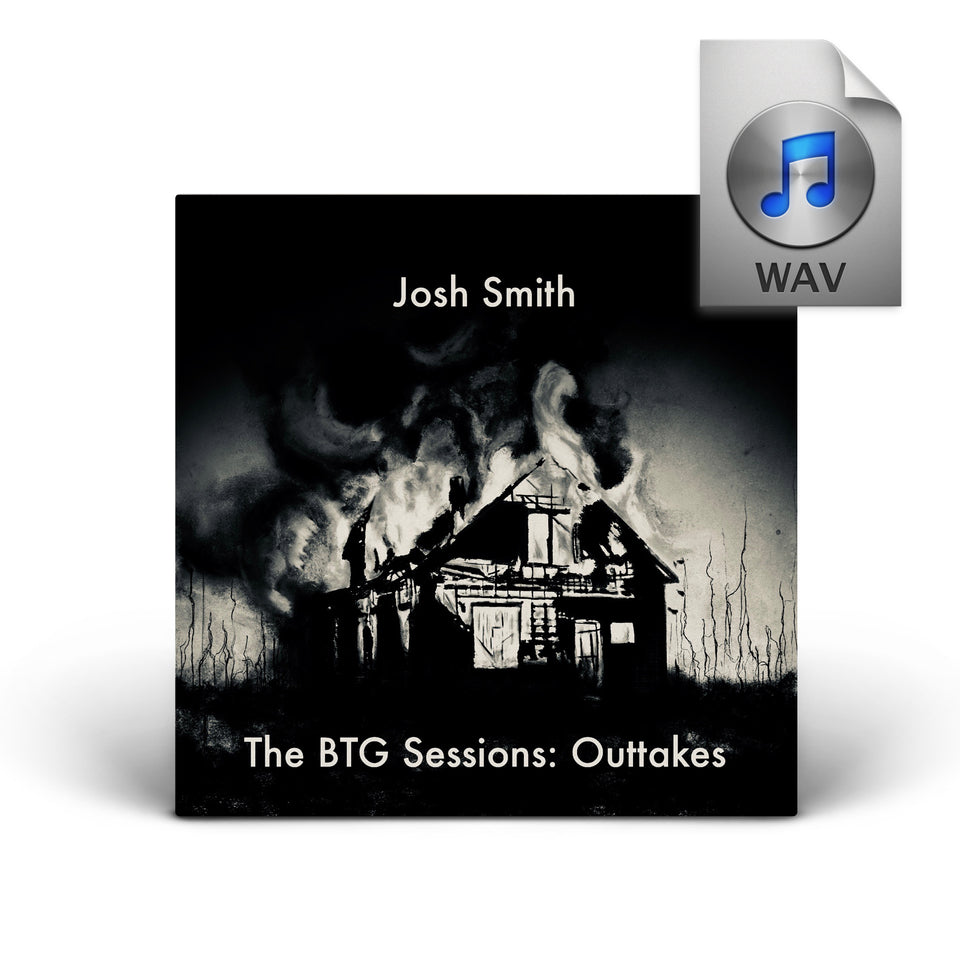 Josh Smith - Burn To Grow Sessions: Outtakes