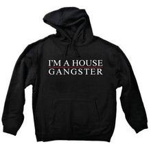 IAHG I'm A House Gangster Pullover Hoodies- Black