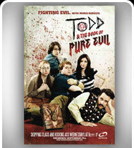 TODD and THE BOOK OF PURE EVIL -Season Premiere II- Oversized Poster