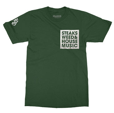 IAHG -Steaks + Weed + House Music- Forest Green T-Shirt