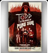 TODD and THE BOOK OF PURE EVIL -Season 2- Oversized Poster