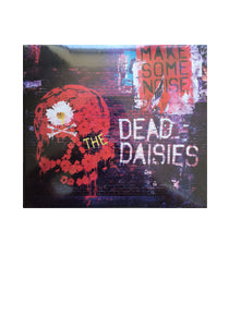 The Dead Daisies - Make Some Noise - CD