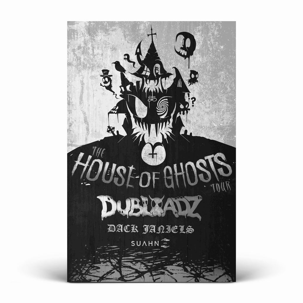 Dubloadz - House Of Ghosts - SIGNED Poster