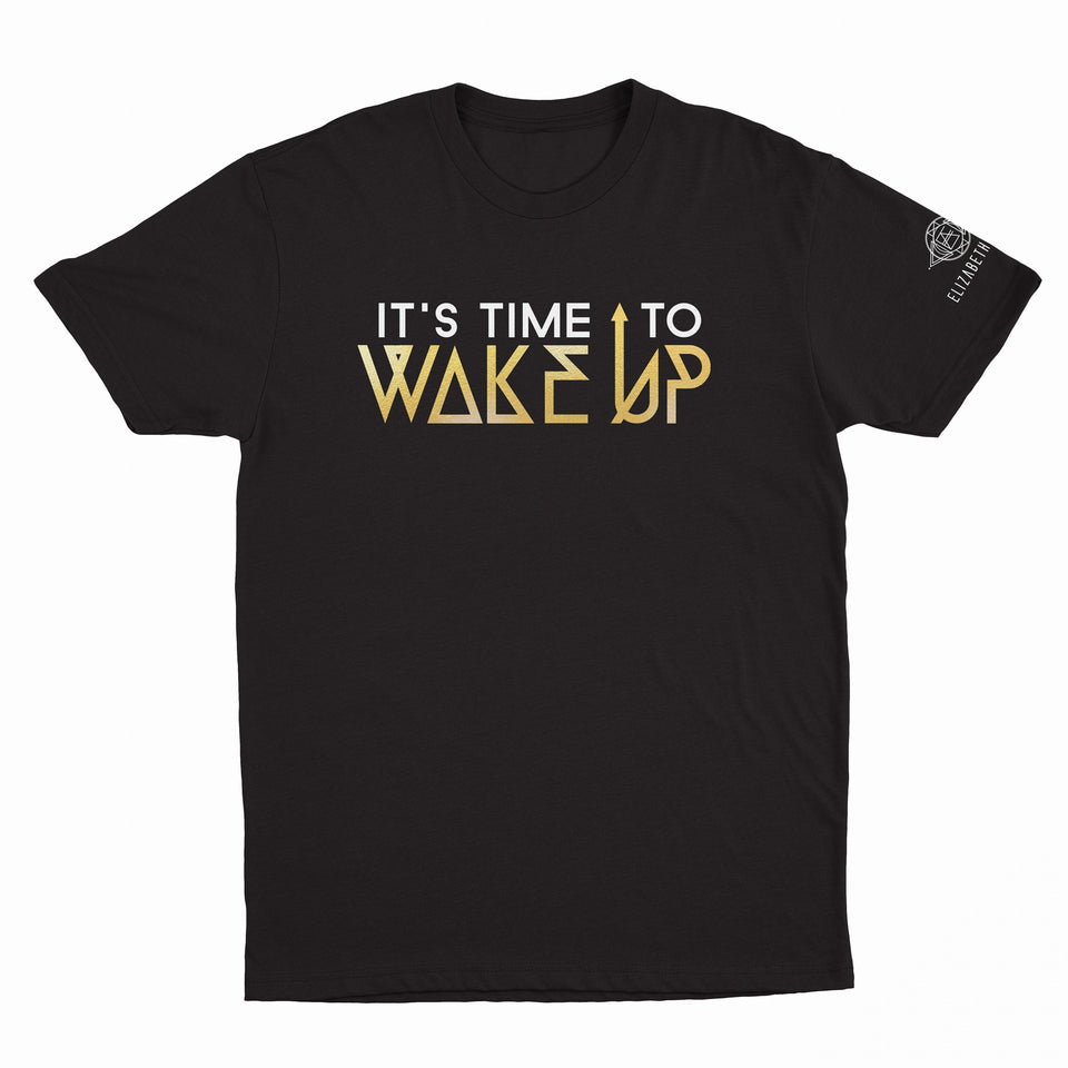 Elizabeth April - It's Time To Wake Up T-Shirt