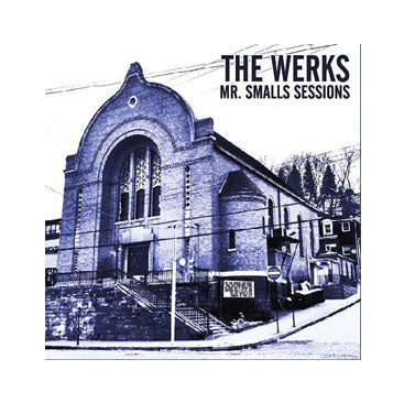 The Werks Mr. Small Sessions CD