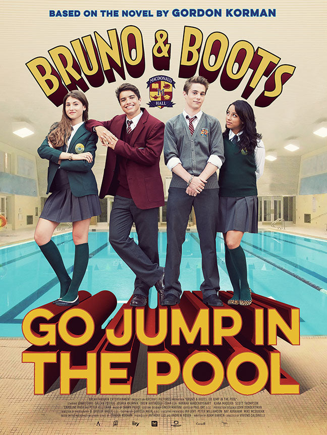 Bruno & Boots Go Jump In The Pool Poster