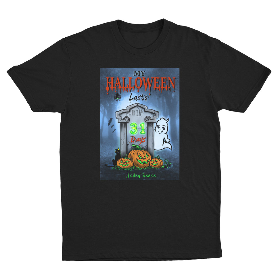 Hailey Reese - Halloween Lasts 31 Days - Black Unisex Tee