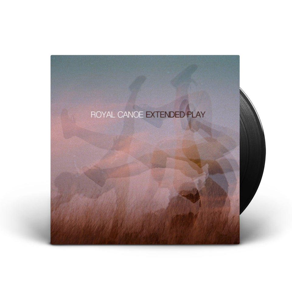 Royal Canoe - Extended Play 7 Inch