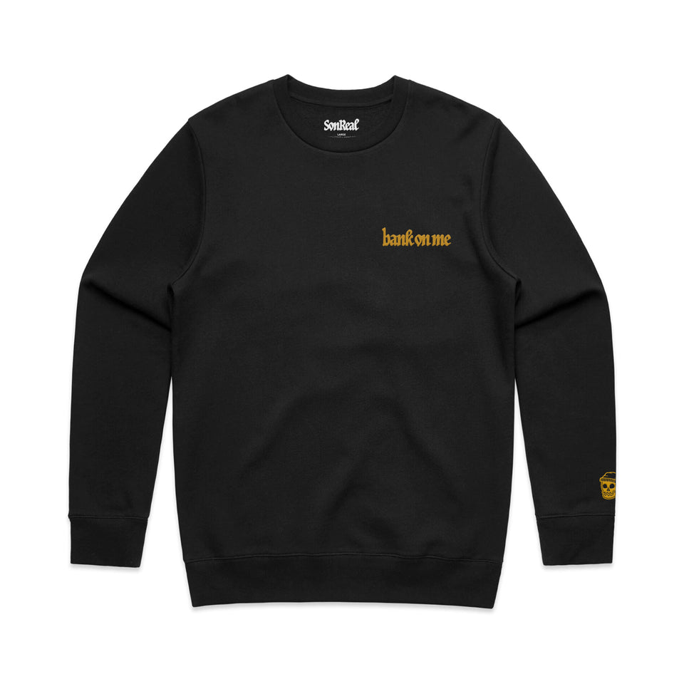 SonReal - Bank On Me - Black Crew Sweatshirt