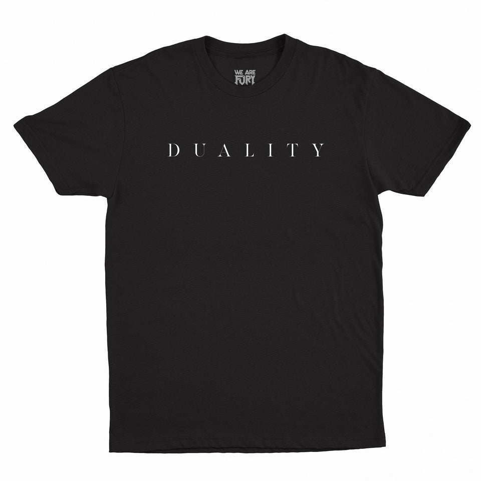 WE ARE FURY - Duality - T-Shirt