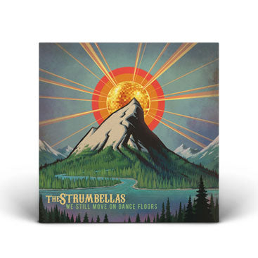 THE STRUMBELLAS We Still Move On Dance Floors CD