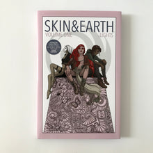 LIGHTS - SKIN AND EARTH Earth Volume 1 - Hard Cover Edition