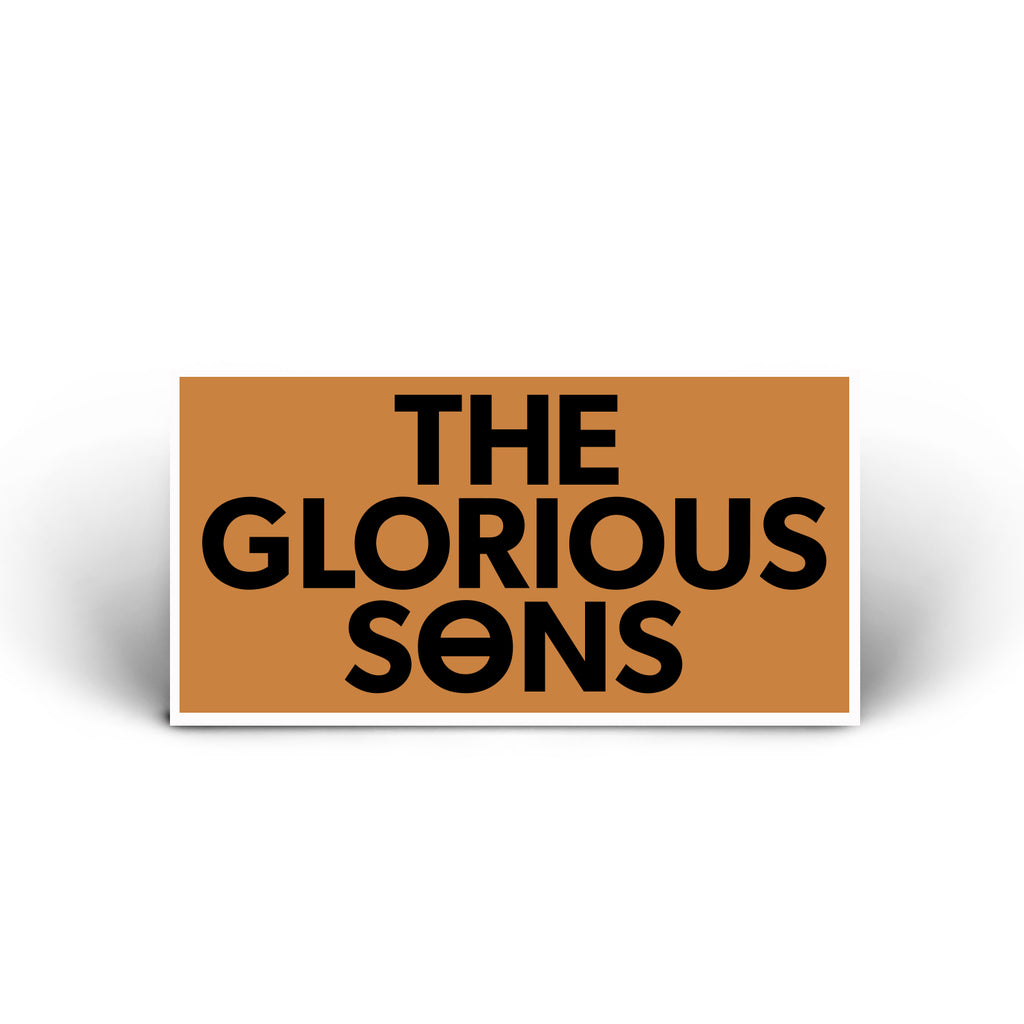The Glorious Sons - Vinyl Sticker