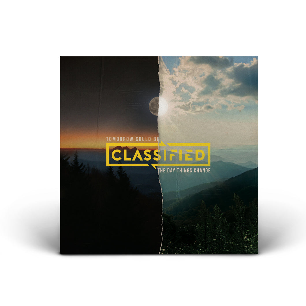 Classified - Tomorrow Could Be The Day Things Change - CD
