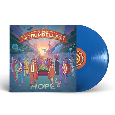 The Strumbellas Hope BLUE Vinyl