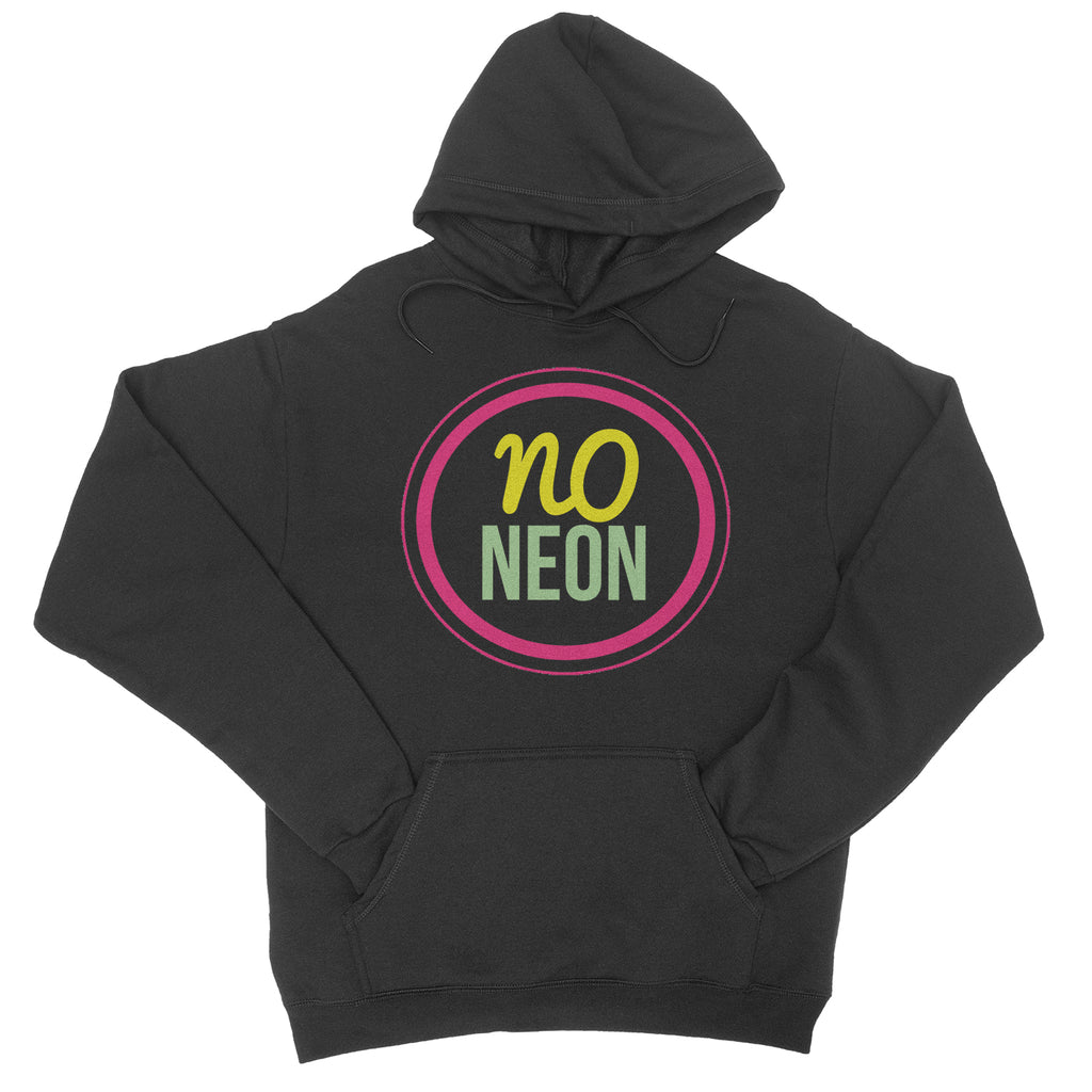 No Neon - Paint It Black - Black Pullover Hoodie