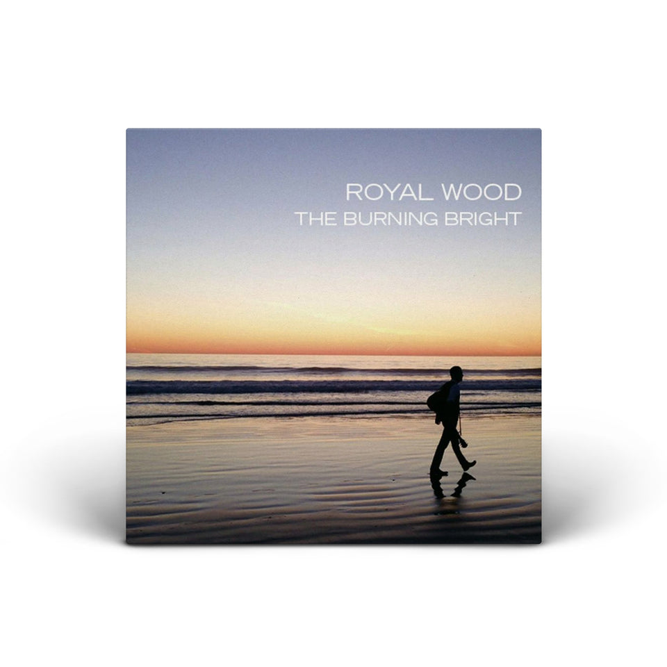Royal Wood - Burning Bright - CD (2014)