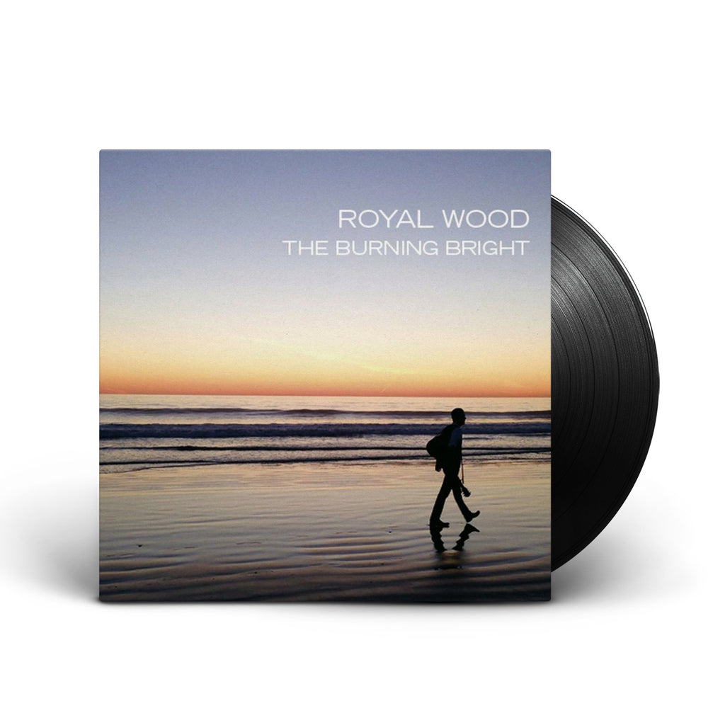 Royal Wood - Burning Bright - Vinyl (2014)