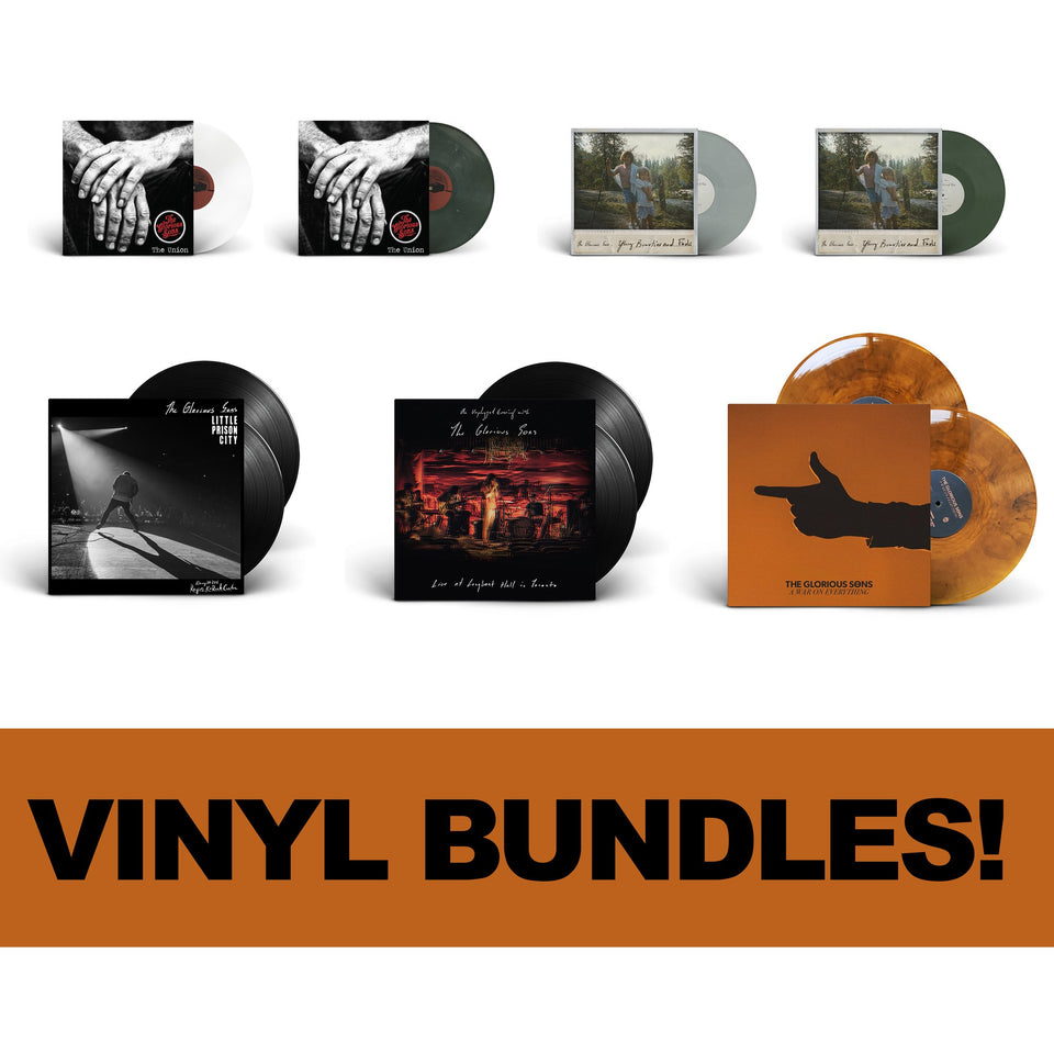 The Glorious Sons - Vinyl Bundles!