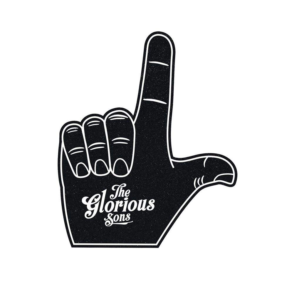 The Glorious Sons - Foam Hands