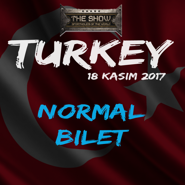 THE SHOW TURKEY NORMAL BİLET