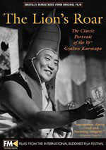 The Lion's Roar, The Life and Times of His Holiness 16th Karmapa #12