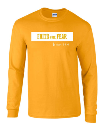 Series 3 FAITH Over FEAR Mens Long Sleeve Tee