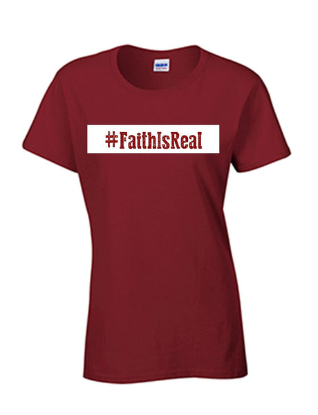 Series 3 #Faith Is Real Ladies Crew T-Shirt