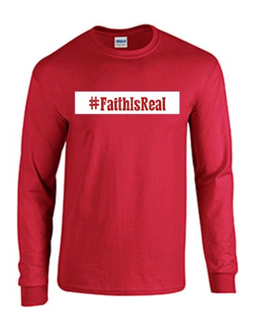 Series 3 #Faith Is Real Mens Long Sleeve Tee