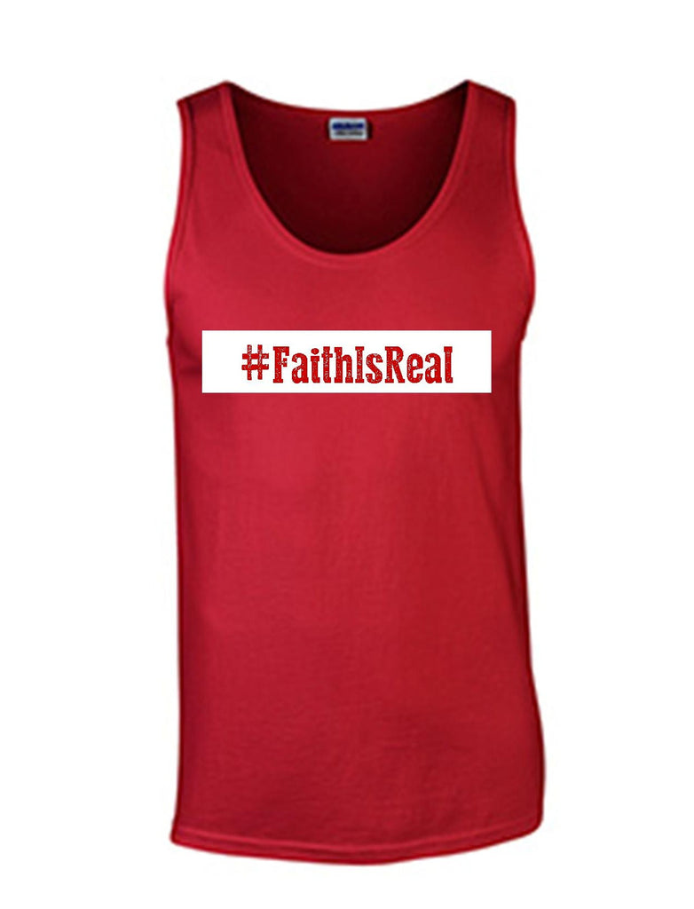Series 3 #Faith Is Real Mens Tank