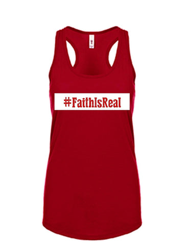 Series 3 #Faith Is Real Ladies Tank