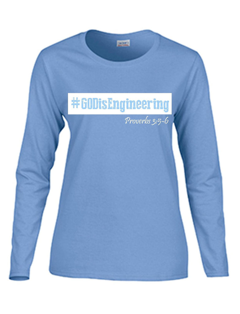 Series 3 #GOD is Engineering Ladies Long Sleeve Tee