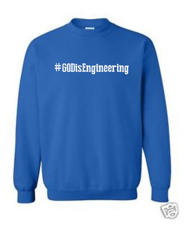 Series 1 #GOD is Engineering Sweatshirt