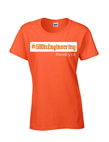 Series 3 #GOD is Engineering Ladies Crew T-Shirt
