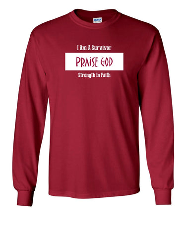 Series 3 I Am A Survivor PRAISE GOD Strength In Faith Mens Long Sleeve Tee