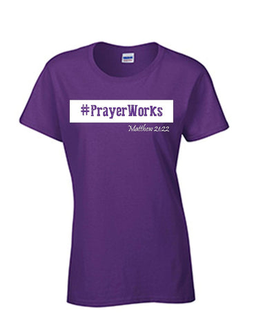 Series 3 #Prayer Works Ladies Crew T-Shirt
