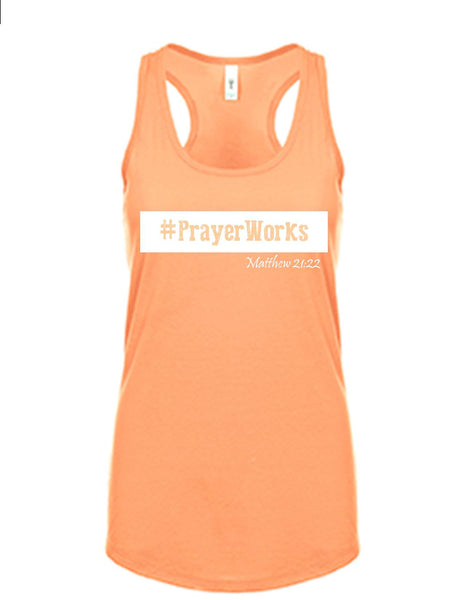 Series 3 #Prayer Works Ladies Tank