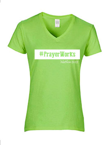 Series 3  #Prayer Works Ladies V-Neck T-Shirt