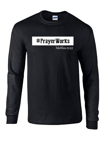 Series 3 #Prayer Works Mens Long Sleeve Tee