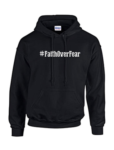 Series 1 #Faith Over Fear Hoodie