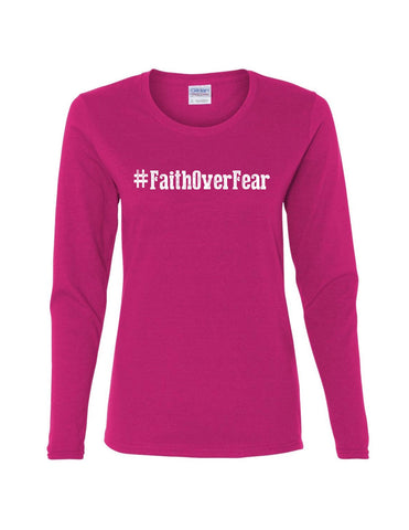 Series 1 #Faith Over Fear Ladies Long Sleeve Tee