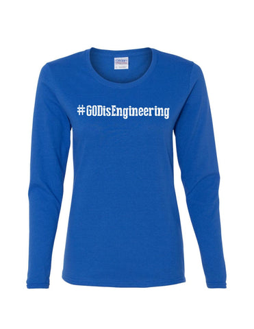 Series 1 #GOD is Engineering Ladies Long Sleeve Tee