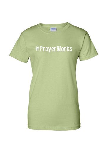 Series 1 #Prayer Works Ladies Crew T-Shirt