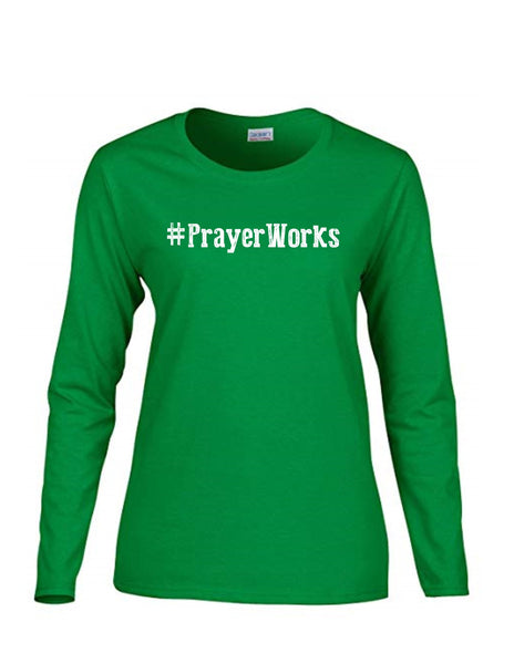Series 1 #Prayer Works Ladies Long Sleeve Tee